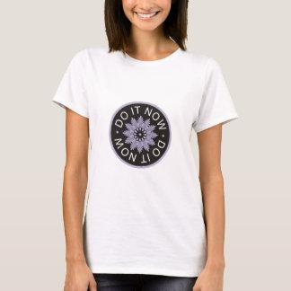 Camisetas ~Do inspirador de 3 citações da palavra ele Now~