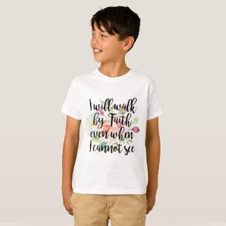 Camisetas Eu andarei pela fé mesmo quando eu não posso ver