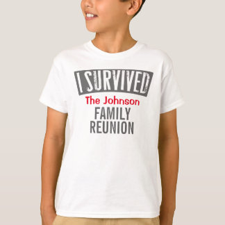 Camisetas Eu sobrevivi - reunião de família - personalizo-a
