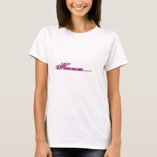 Camisetas Hmmm ........., Hmmm ........., Hmmm .........