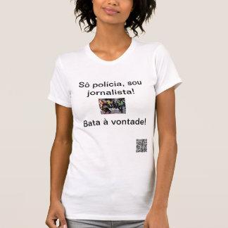 Camisetas Jornalista de Sou, vontade do à do bata!