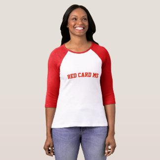 Camisetas MS do cartão vermelho