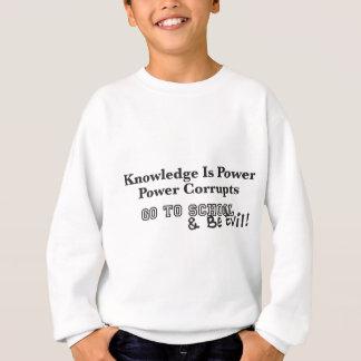 Camisetas O conhecimento é poder: Seja mau