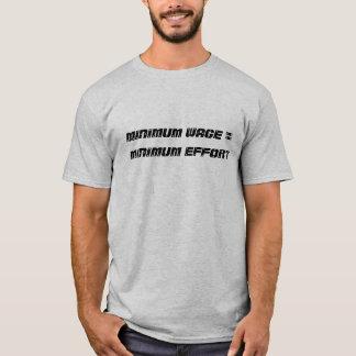 Camisetas salário mínimo = esforço mínimo - personalizado