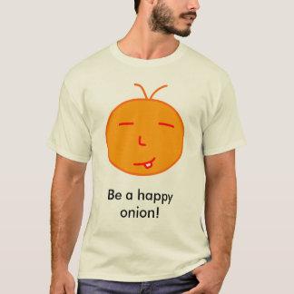 Camisetas Seja uma cebola feliz!