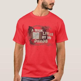 """Camisetas """"Um homem vive por suas ações """""""