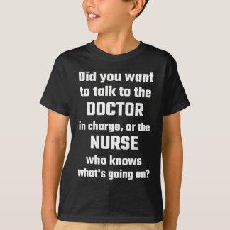 Camisetas Você quis falar ao doutor ou à enfermeira
