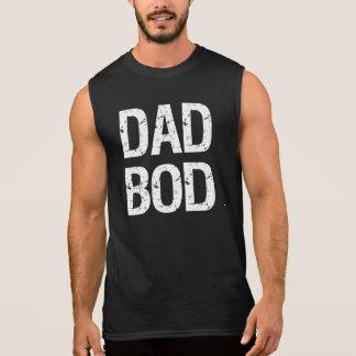 Camisola de alças engraçada do corpo do pai camisa sem mangas