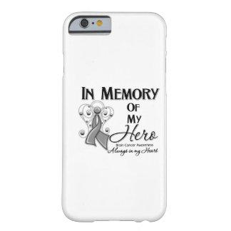 Cancro cerebral na memória de meu herói capa iPhone 6 barely there