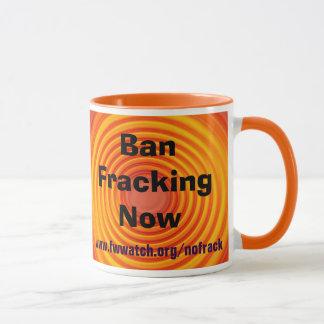 Caneca A proibição Fracking agride agora