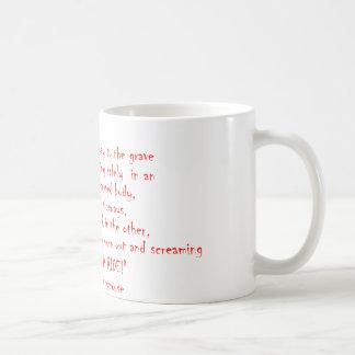 Caneca De Café A vida não deve ser uma viagem