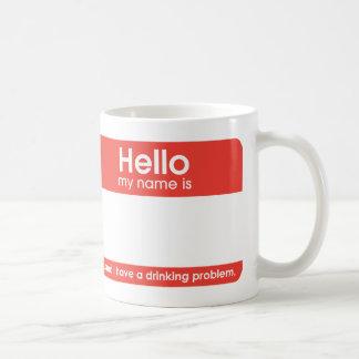 Caneca De Café ...and I have a drinking problem | mugs