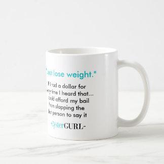 Caneca De Café Apenas peso do perder