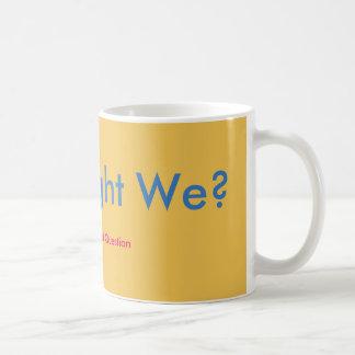 Caneca De Café Como pudemos nós?