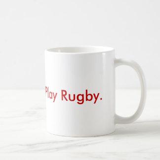 Caneca De Café Dê o sangue.  Jogue o rugby