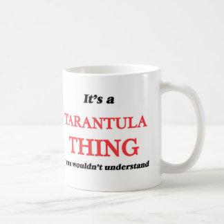 Caneca De Café É uma coisa do Tarantula, você não compreenderia