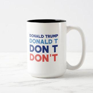 Caneca De Café Em Dois Tons Donald Trump não faz