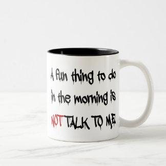 Caneca De Café Em Dois Tons Não me fale na manhã
