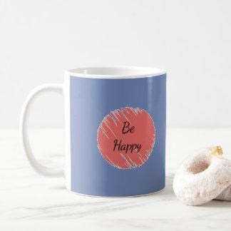 Caneca De Café Esteja feliz