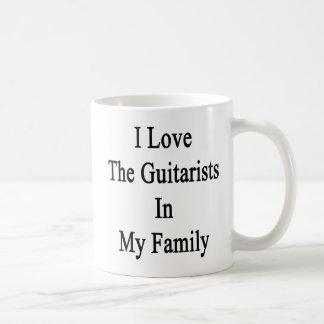 Caneca De Café Eu amo os guitarristas em minha família