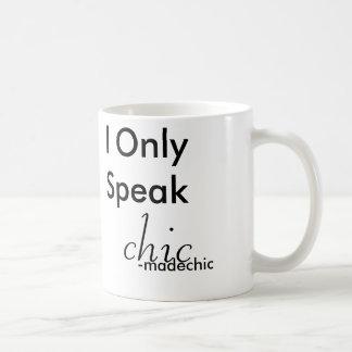 Caneca De Café Eu falo somente o chique