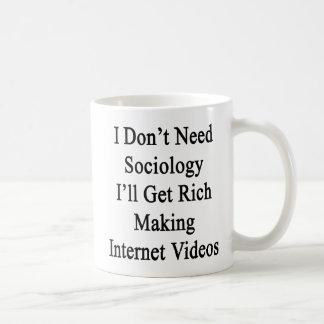 Caneca De Café Eu não preciso a Sociologia que eu obterei o