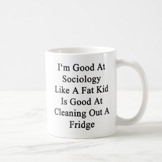 Caneca De Café Eu sou bom na Sociologia como um miúdo gordo é bom
