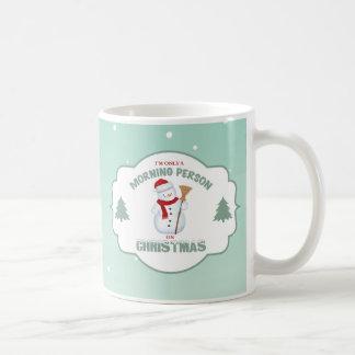 Caneca De Café Eu sou somente uma pessoa da manhã no Natal Mug2