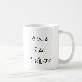 Caneca De Café Eu sou um Crocheter Chain, mim sou enganchado em