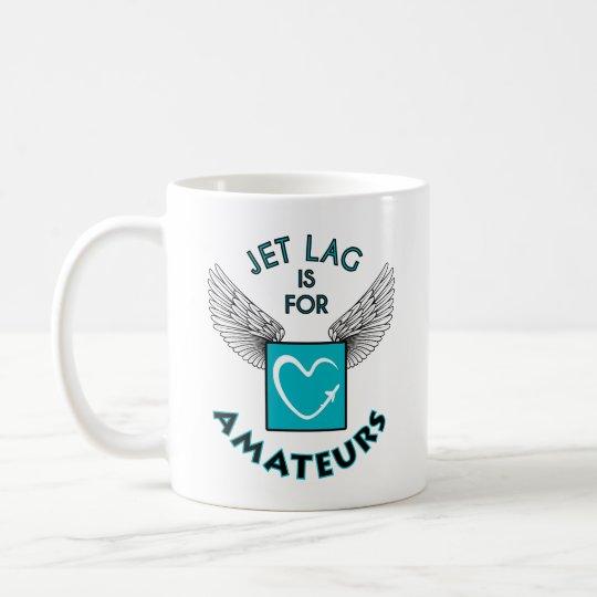 Caneca De Café Jet lag is for amateurs mug