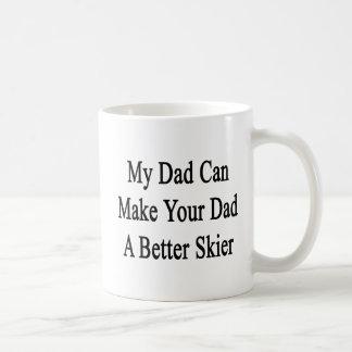 Caneca De Café Meu pai pode fazer a seu pai um esquiador melhor