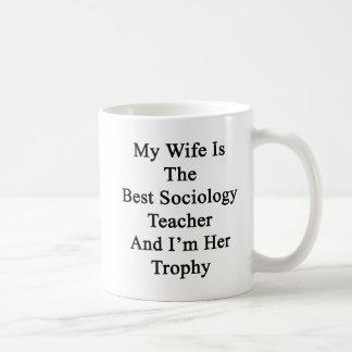 Caneca De Café Minha esposa é o melhor professor da Sociologia e
