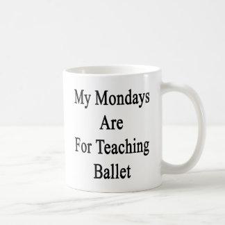 Caneca De Café Minhas segundas-feiras são para o balé de ensino