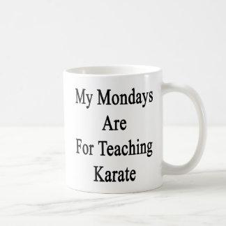 Caneca De Café Minhas segundas-feiras são para o karaté de ensino
