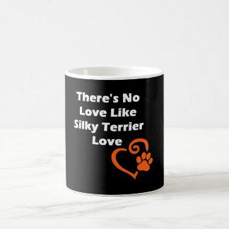 Caneca De Café Não há nenhum amor como o amor de Terrier de seda