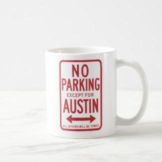 Caneca De Café Nenhum estacionamento à exceção do sinal de Austin