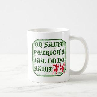 Caneca De Café No dia dos ´s de St Patrick, I´m nenhum santo