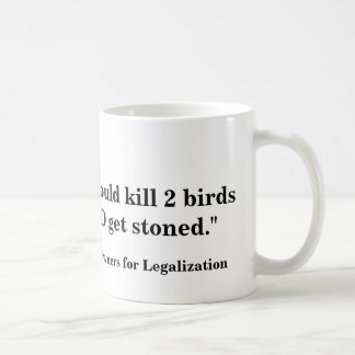 Caneca De Café Nós poderíamos matar 2 pássaros E obtê-los