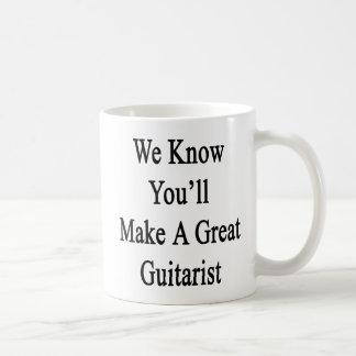 Caneca De Café Nós sabemos que você fará um grande guitarrista
