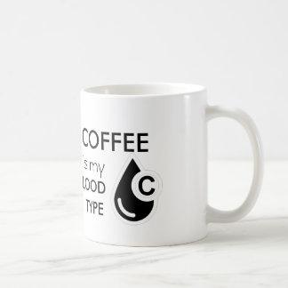 Caneca De Café O café é meu tipo de sangue