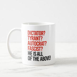 Caneca De Café O trunfo é um fascista do autocrata do tirano do