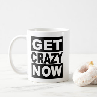 Caneca De Café Obtenha louco agora