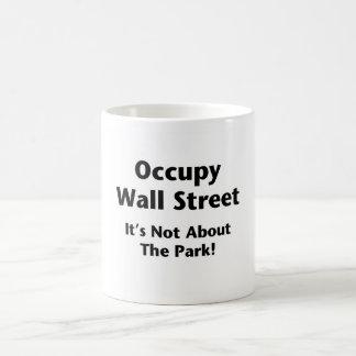 Caneca De Café Ocupe Wall Street -- Não é sobre o parque!