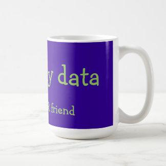 Caneca De Café os dados grandes do pai não são SEU amigo
