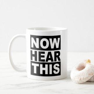 Caneca De Café Ouça agora isto