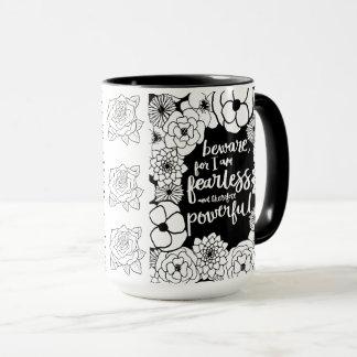 Caneca de café poderosa sem medo de n