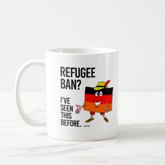 Caneca De Café Proibição do refugiado - nós temos visto este