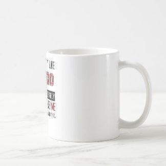 Caneca De Café Se você não gosta do Bingo legal