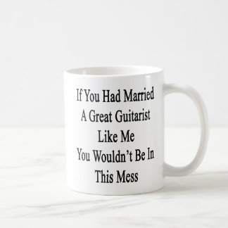 Caneca De Café Se você tinha casado um grande guitarrista como