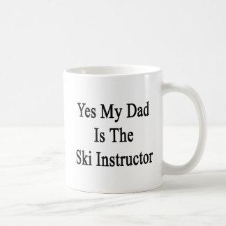 Caneca De Café Sim meu pai é o instrutor do esqui